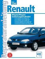 Renault Megane Scenic Reparaturanleitung Reparaturbuch Reparatur-Handbuch Buch