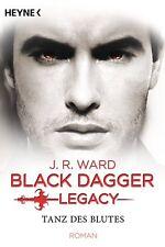 Black Dagger Legacy 2 - Tanz des Blutes von J. R. Ward (2017, Taschenbuch)