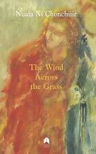 The Wind Across The Grass: By Ni Nuala Chonchuir