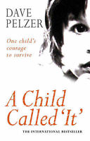 A Child Called 'It ', Pelzer, Dave, Very Good Book