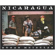 Susan Meiselas: Nicaragua: June 1978 - July 1979 - Hardcover NEW Susan Meiselas