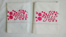 Vintage His & Hers Pink Embroidered White Cotton Pillowcase Pair Set