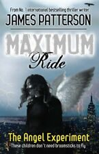 Maximum Ride: The Angel Experiment,James Patterson- 9780755329632