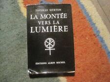 Thomas MERTON: la montée vers la lumière