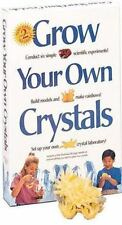 Grow Your Own Crystals: Discover the World of Crystals, and How to Grow Them