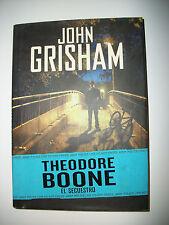 THEODORE BOONE - EL SECUESTRO JOHN GRISHAM TAPA DURA