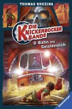U-Bahn ins Geisterreich / Die Knickerbocker-Bande Bd.2 von Thomas Brezina (2015, Gebundene Ausgabe)