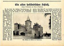 Das Schloß von Muiden bei Amsterdam, ein altes holländisches... Memorabile 1913