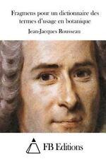 Fragmens Pour un Dictionnaire des Termes d'usage en Botanique by Jean-Jacques...