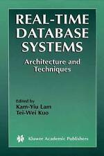 Real-Time Database Systems: Architecture and Techniques (The Springer Internati