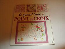 le grand livre du POINT DE CROIX -.