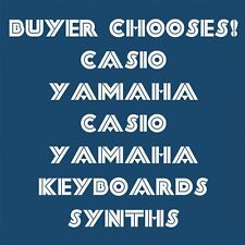 Casio & Yamaha Keyboards * various buyer chooses : (Used, tested, working)