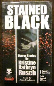 STAINED BLACK Horror Stories by KRISTINE KATHRYN RUSCH (2 Cassette,3 Hours) 1990