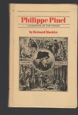 Immortals of Science: PHILIPPE PINEL Unchainer of the Insane HC 1968 Mackler