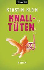 Knalltüten von Kerstin Klein (2014, Taschenbuch)