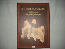 Die Mauer - Verbände von Fleischinger / Becker;  reprint