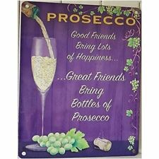 Large Vintage Metal Sign Prosecco Good Friends Bring Happiness 20 X 15cms