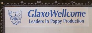 VINTAGE GLAXO WELLCOME LEADERS IN POPPY PRODUCTION ADVERTISING PROMO STICKER