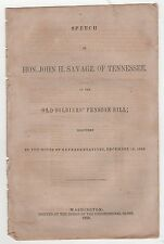 1858 JOHN SAVAGE TENNESSEE Congress US HOUSE Old Soldiers Pension Bill POLITICAL