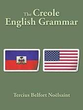 NEW The Creole English Grammar by Tercius Belfort Noëlsaint