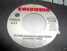 FLYING BURRITO BROTHERS-BUILDING FIRES STEREO/MONO NEAR MINT 45