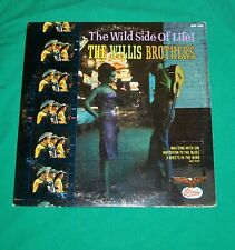 1966 WILLIS BROTHERS WILD SIDE OF LIFE STARDAY RECORD ALBUM LP COUNTRY WESTERN