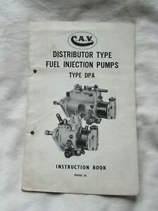 @CAV Distributor Type Fuel Injection Pumps Type DPA Instruction Book@