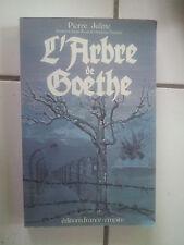 Pierre JULITTE L' arbre de Goethe (grand format France Empire) Guerre Résistance