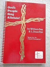 God's People Sing Alleluia 232 Songs Choir Keyboard Instruments Unmarked