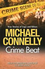 Crime Beat: Stories of Cops and Killers by Michael Connelly New Book