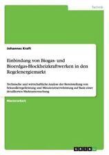 Einbindung Von Biogas- und Bioerdgas-Blockheizkraftwerken in Den...