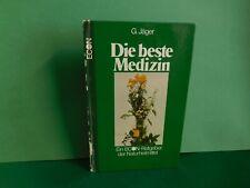 Buch Die beste Medizin - ECON Ratgeber der Naturheilmittel G. Jäger 1.Auflage 78