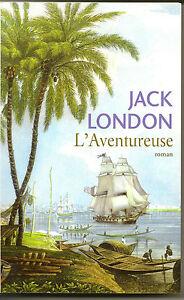 L'aventureuse, Jack London
