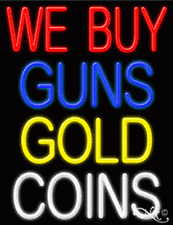 """BRAND NEW """"WE BUY GUNS GOLD COINS"""" 31x24x3 REAL NEON SIGN W/CUSTOM OPTIONS 11248"""