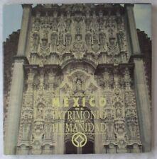 MEXICO EN EL PATRIMONIO DE LA HUMANDAD SIGNED HARDCOVER BOOK