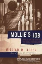 Mollie's Job: A Story of Life and Work on the Global Assembly Line by Adler, Wi