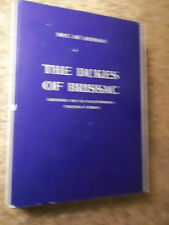 The Dukes of Brissac An Illustrious French Family by Duc De Brissac 1954