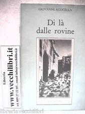 DI LA DALLE ROVINE Giovanni ACOCELLA Rinascita Terremoto Sisma Irpinia 1980