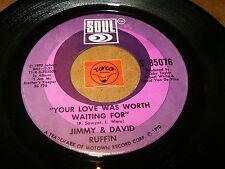 JIMMY & DAVID RUFFIN - YOUR LOVE WAS WORTH WAITING - STAND   / LISTEN - MOTOWN