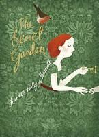 The Secret Garden: V&A Collector's Edition by Hodgson Burnett, Frances, NEW Book