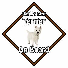 Non Personalised Dog On Board Car Safety Sign - World's Best White Terrier