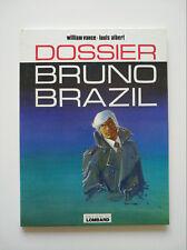 EO 1977 (très bel état) - Bruno Brazil 10 (dossier) - Vance & Albert - Lombard
