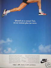 PUBLICITÉ 1987 NIKE QUAND ON A ESSAYÉ L'AIR - ADVERTISING