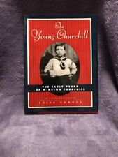 The Young Churchill: The Early Years of Winston Churchill Signed! Celia Sandys