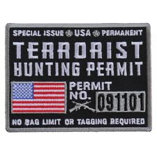 Terrorist Hunting Permit Patch 3.75 x 3 inches Embroidered Jacket Vest  Handmade