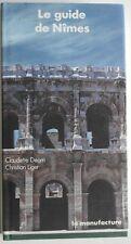 Le Guide de Nimes Christian Liger Claudette Déom