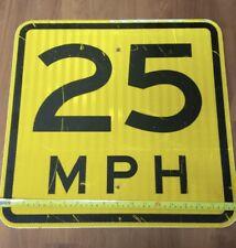 "18"" X 18"" 25 MPH Reflective Black Yellow Road Street Sign"