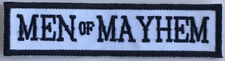 Men of Mayhem -- Black -- High quality embroidered cloth patch.