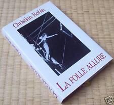 Christian Bobin  LA FOLLE ALLURE  France Loisirs 1996