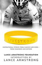 (Very Good)0340922125 LiveStrong: Inspirational Stories from Cancer Survivors -